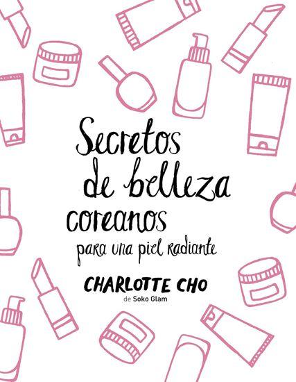 Imagen de SECRETOS DE BELLEZA COREANOS PARA UNA PI