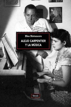 Imagen de ALEJO CARPENTIER Y LA MUSICA