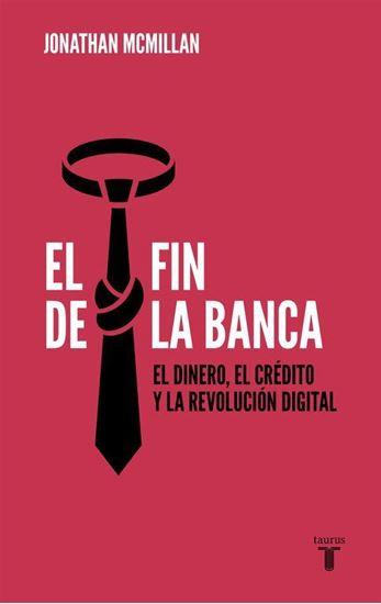 Imagen de EL FIN DE LA BANCA