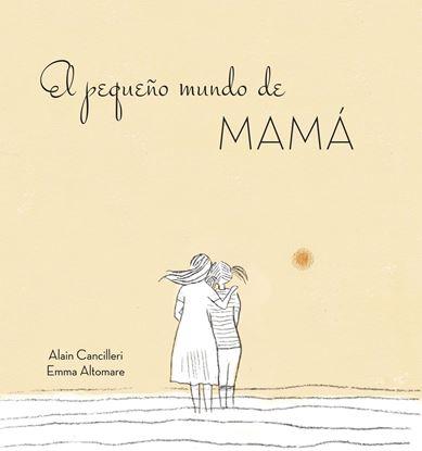 Imagen de EL PEQUEÑO MUNDO DE MAMA