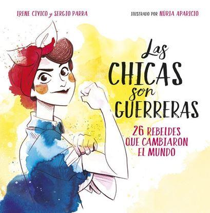 Imagen de LAS CHICAS SON GUERRERAS