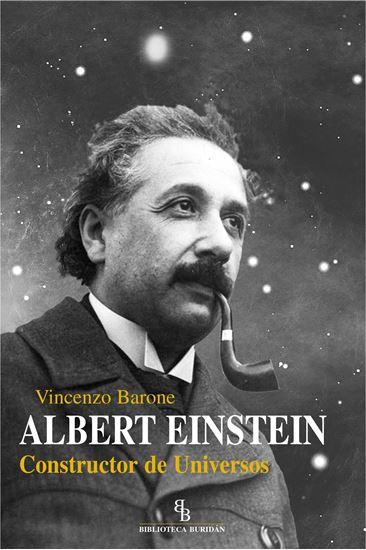 Imagen de ALBERT EINSTEIN. CONSTRUCTOR DEL UNIVERS