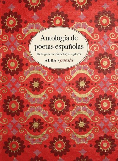 Imagen de ANTOLOGIA DE POETAS ESPAÑOLAS