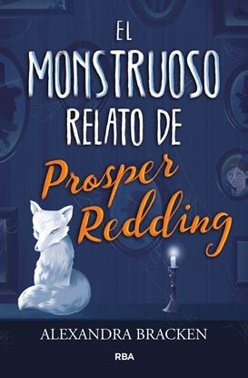 Imagen de EL MONSTRUOSO RELATO DE PROSPER REDDING