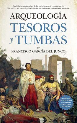 Imagen de ARQUEOLOGIA. TESOROS Y TUMBAS