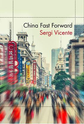 Imagen de CHINA FAST FORWARD