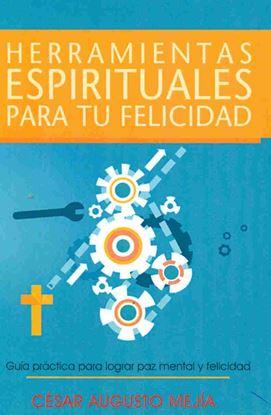 Imagen de HERRAMIENTAS ESPIRITUALES PARA TU FELICI