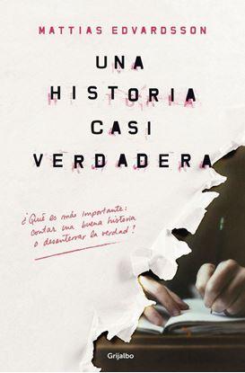 Imagen de UNA HISTORIA CASI VERDADERA