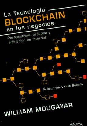 Imagen de LA TECNOLOGIA BLOCKCHAIN EN LOS NEGOCIOS