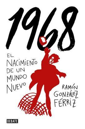 Imagen de 1968. EL NACIMIENTO DE UN NUEVO MUNDO