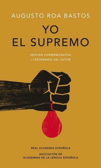 Imagen de YO EL SUPREMO (EDICION CONMEMORATIVA)
