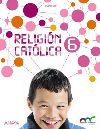 Imagen de RELIGION CATOLICA 6 (ANAYA)