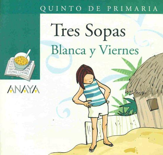 Imagen de BLANCA Y VIERNES -TRES SOPAS (ANAYA)+8