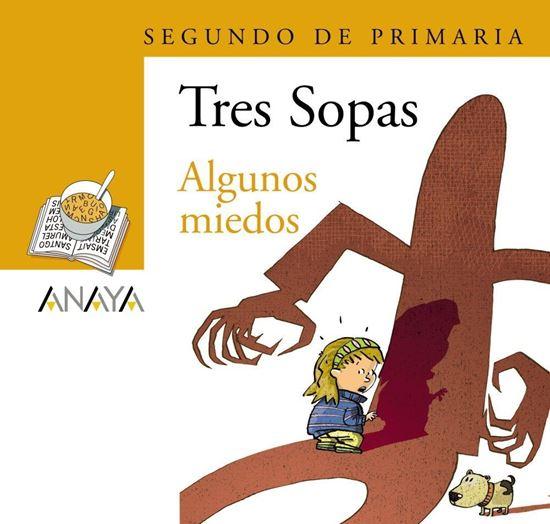 Imagen de ALGUNOS MIEDOS -TRES SOPAS (ANAYA)+8