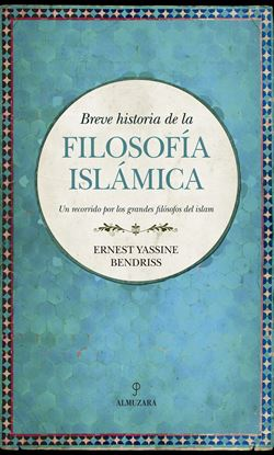 Imagen de BREVE HISTORIA DE LA FILOSOFIA ISLAMICA
