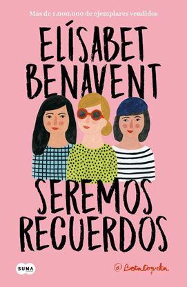 Imagen de SEREMOS RECUERDOS