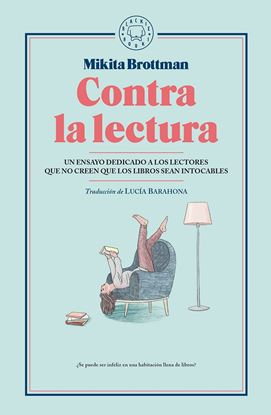 Imagen de CONTRA LA LECTURA