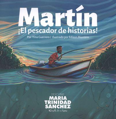 Imagen de MARTIN EL PESCADOR DE HISTORIAS (CCN)