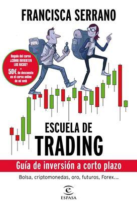 Imagen de ESCUELA DE TRADING. GUIA DE INVERSION A