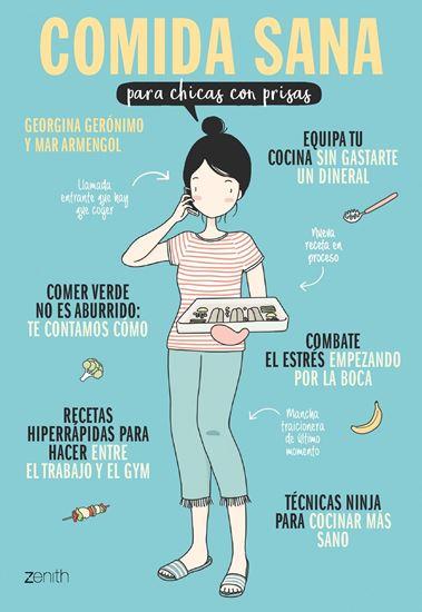 Imagen de COMIDA SANA PARA CHICAS CON PRISAS