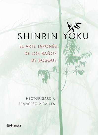 Imagen de SHINRIN YOKU. EL ARTE JAPONES DE LOS BAÑ