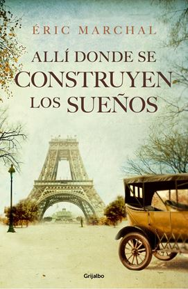 Imagen de ALLI DONDE SE CONSTRUYEN LOS SUEÑOS