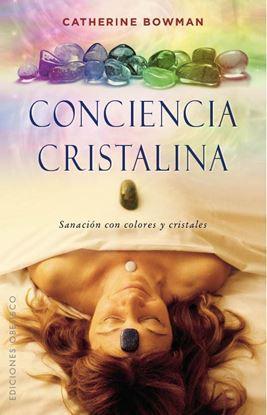 Imagen de CONCIENCIA CRISTALINA