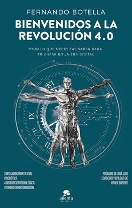 Imagen de BIENVENIDOS A LA REVOLUCION 4.0