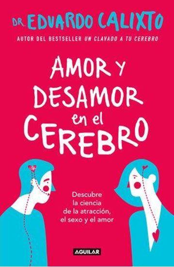 Imagen de AMOR Y DESAMOR EN EL CEREBRO