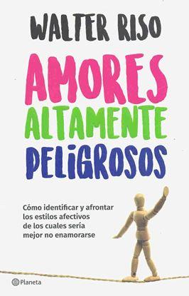 Imagen de AMORES ALTAMENTE PELIGROSOS (MX)
