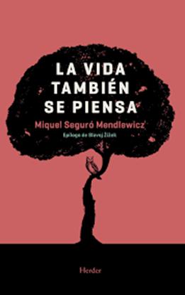 Imagen de LA VIDA TAMBIEN SE PIENSA