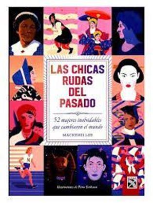 Imagen de LAS CHICAS RUDAS DEL PASADO