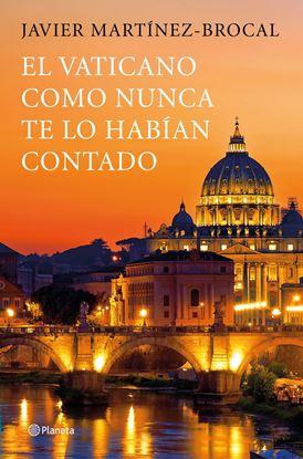 Imagen de EL VATICANO COMO NUNCA ANTES TE LO HABIA