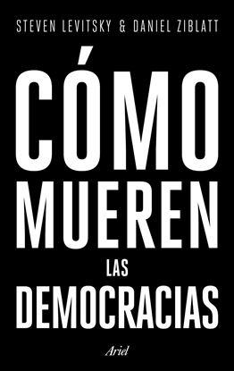 Imagen de COMO MUEREN LAS DEMOCRACIAS