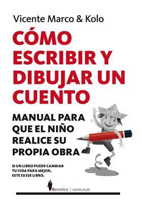 Imagen de COMO ESCRIBIR Y DIBUJAR UN CUENTO