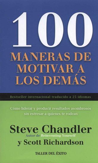 Imagen de 100 MANERAS DE MOTIVAR A LOS DEMAS