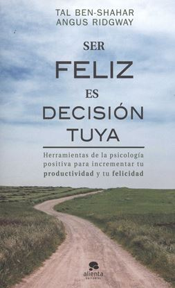Imagen de SER FELIZ ES DECISION TUYA