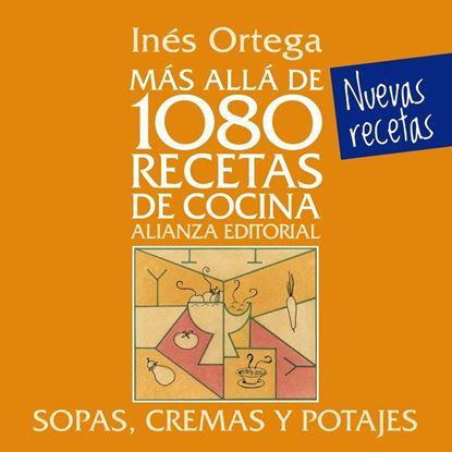 Imagen de SOPAS, CREMAS Y POTAJES. MAS ALLA DE 108