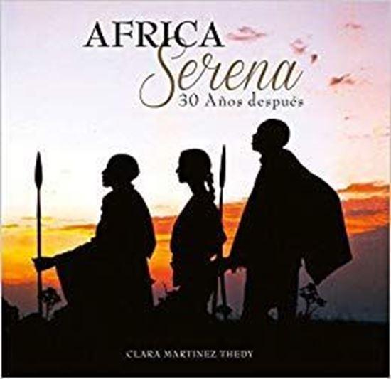 Imagen de AFRICA SERENA 30 AÑOS DESPUES