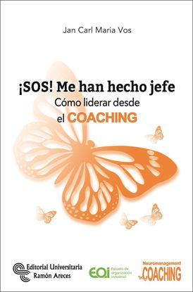 Imagen de ¡SOS! ME HAN HECHO JEFE. COMO LIDERAR DE