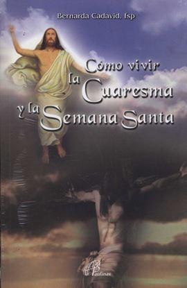 Imagen de COMO VIVIR LA CUARESMA Y LA SEMANA SANTA