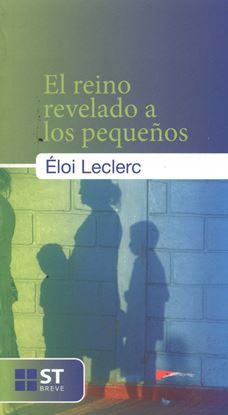 Imagen de EL REINO REVELADO A LOS PEQUEÑOS