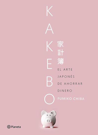 Imagen de KAKEBO. EL ARTE JAPONES DE AHORRAR DINER