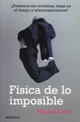 Imagen de FISICA DE LO IMPOSIBLE (BOL)
