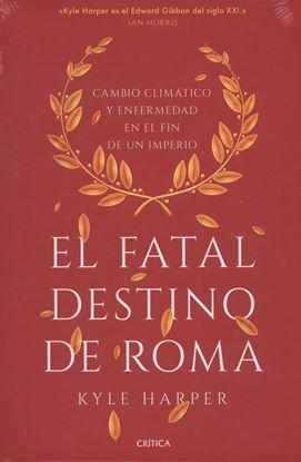 Imagen de EL FATAL DESTINO DE ROMA