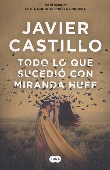 Imagen de TODO LO QUE SUCEDIO CON MIRANDA HUFF