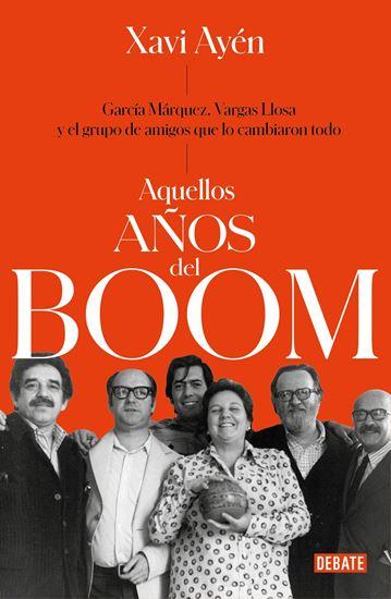 Imagen de AQUELLOS AÑOS DEL BOOM