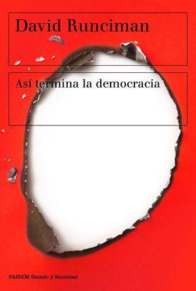 Imagen de ASI TERMINA LA DEMOCRACIA