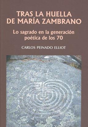 Imagen de TRAS LAS HUELLAS DE MARIA ZAMBRANO