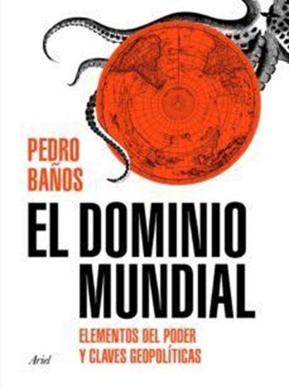 Imagen de EL DOMINIO MUNDIAL. ELEMENTOS DEL PODER